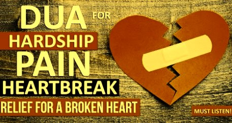 Dua To Heal Broken Heart